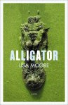 Alligator, by Lisa Moore
